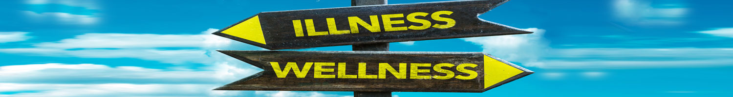 Wellness - Illness